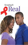 Keeping It Real - HIV/AIDS Brochure